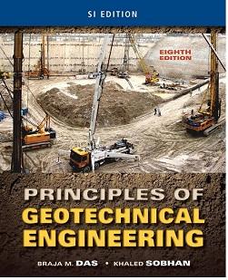 کتاب اصول مهندسی ژئوتکنیک مکانیک خاک داس، ویرایش 2013